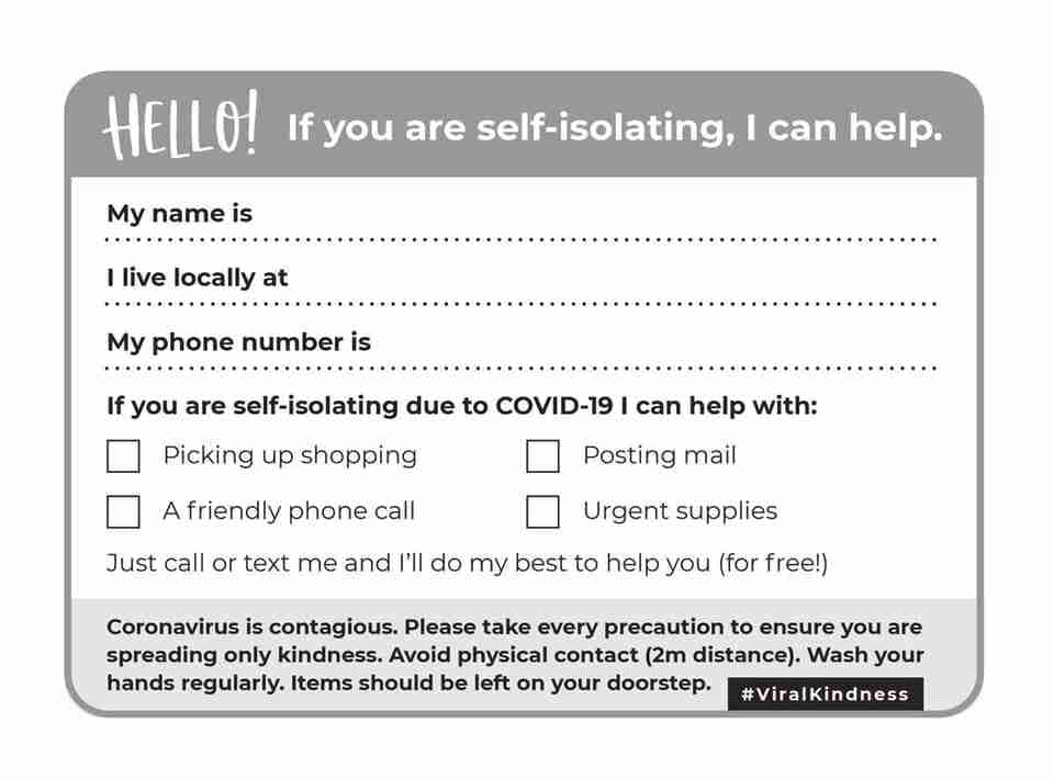 Deliver a 'help' card to your neighbours to offer local help