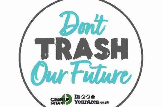 """Don't trash our future"" campaign"